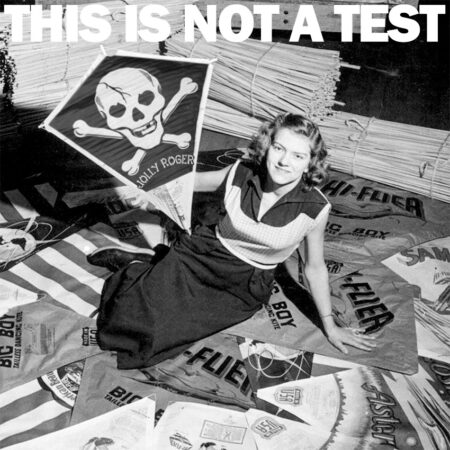 THIS IS NOT A TEST Podcast - Go Fly a Kite and Other Mild Insults