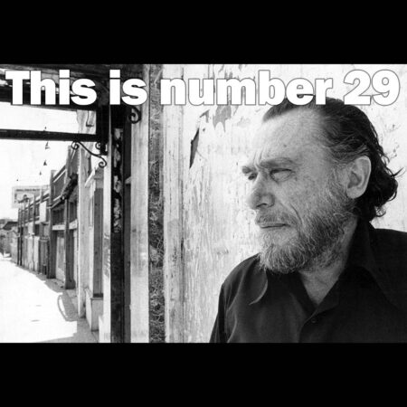 THIS IS NOT A TEST Podcast - Charles Bukowski: let's kill a few myths